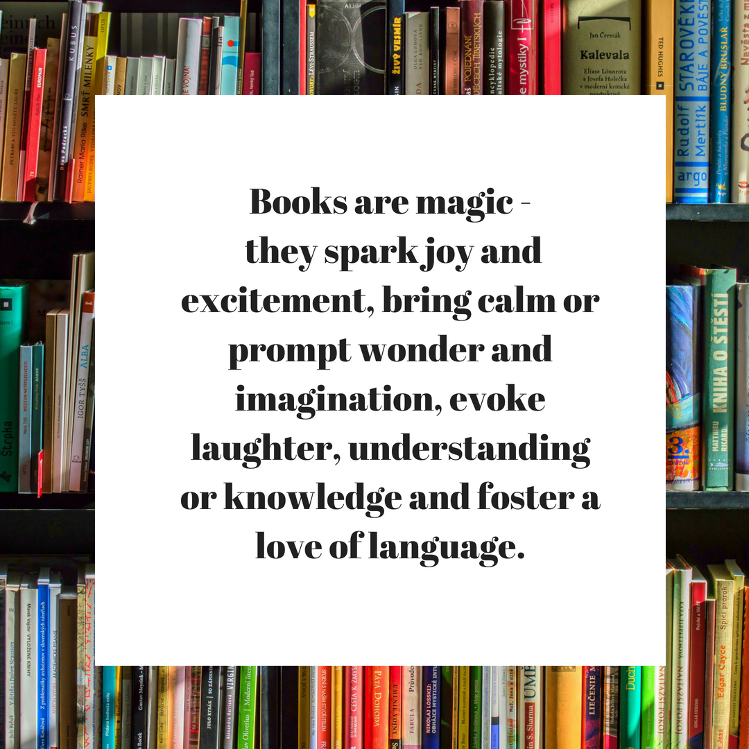 An image of books on a shelf with a quote about books being magic and sparking joy