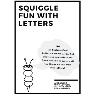 Front cover page of the Squiggle Fun with Letters book for preschool and school aged children learning to write